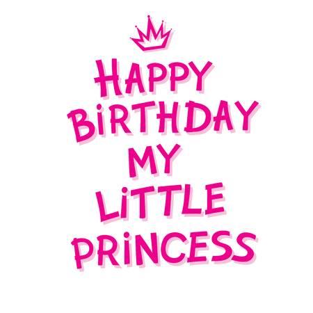 89412312-happy-birthday-my-little-princess-hand-lettering-happy-birthday-for-postcard-or-celebration-design-u.jpg