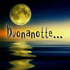 Buonanotte #buonanotte ♡ Graziella _ Oui, c'est….jpe