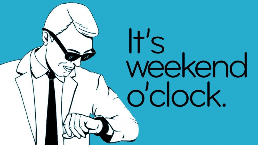 Weekend-Oclock.jpg