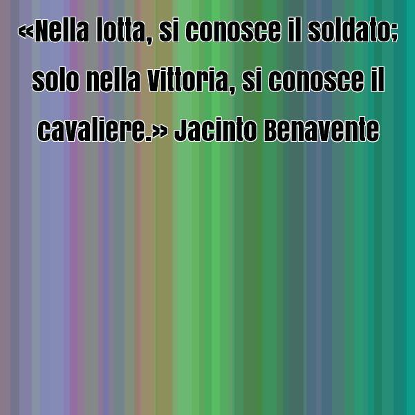 frase-celebre-di-jacinto-benavente-15002.jpg
