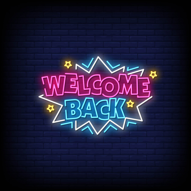 welcome-back-neon-sign_118419-646.jpg