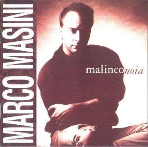 Marco Masini - Malinconoia.jpe