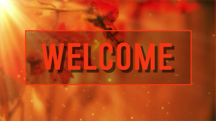 welcome-fall-video-design-template-a6c5ac459e190e05e526c5085783ca6c_screen.jpg
