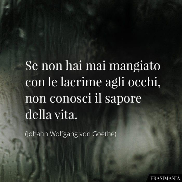 frasi-lacrime-vita-goethe-700x700.jpg