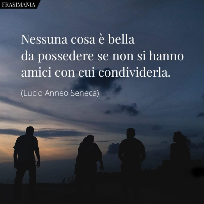 frasi-possedere-amici-seneca-700x700.jpg