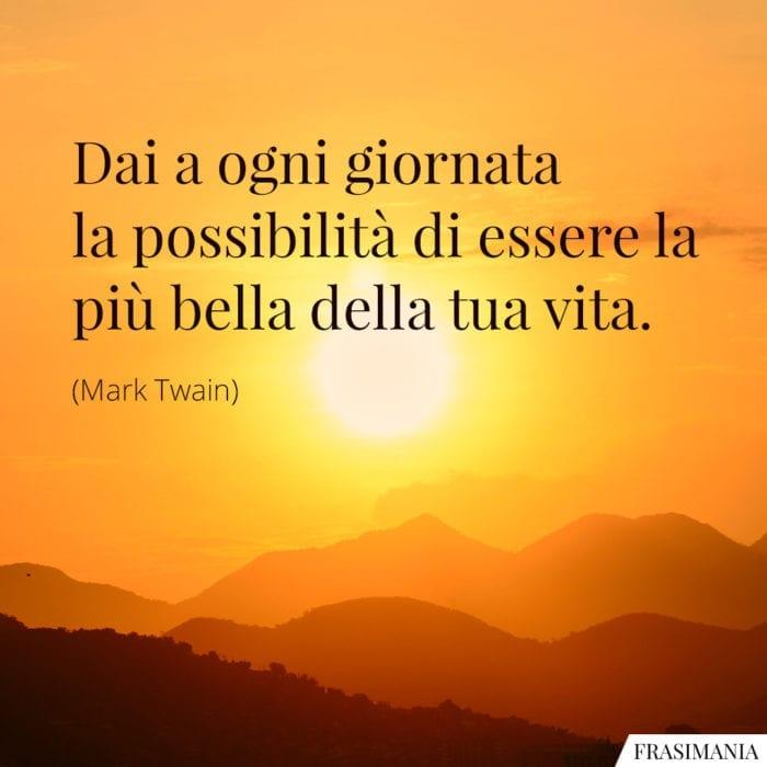 frasi-giornata-bella-vita-twain-700x700.jpg.0546ed8219d63e9fb8afe45d58e7add2.jpg